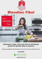 GP Blendtec Fibel | Basiswissen & Rezepte