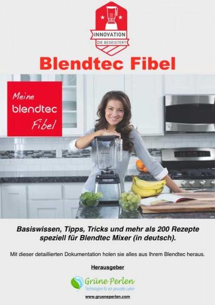 GP Blendtec Fibel   Basiswissen & Rezepte