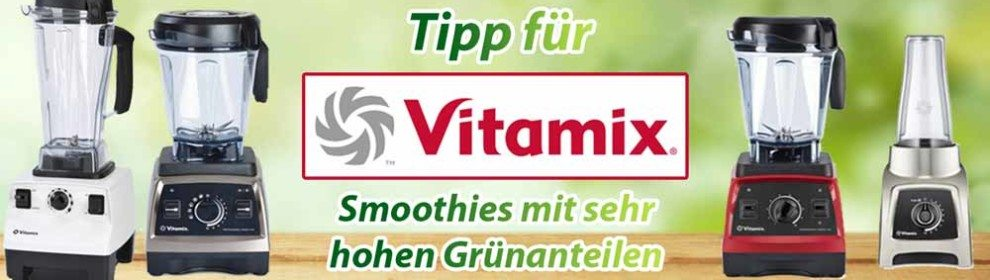 Vitamix-Hochleistungsmixer-Tipp-990x280